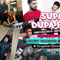 Supa Dupa Fly x Drizzy Takeover