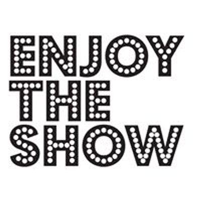 Enjoy The Show