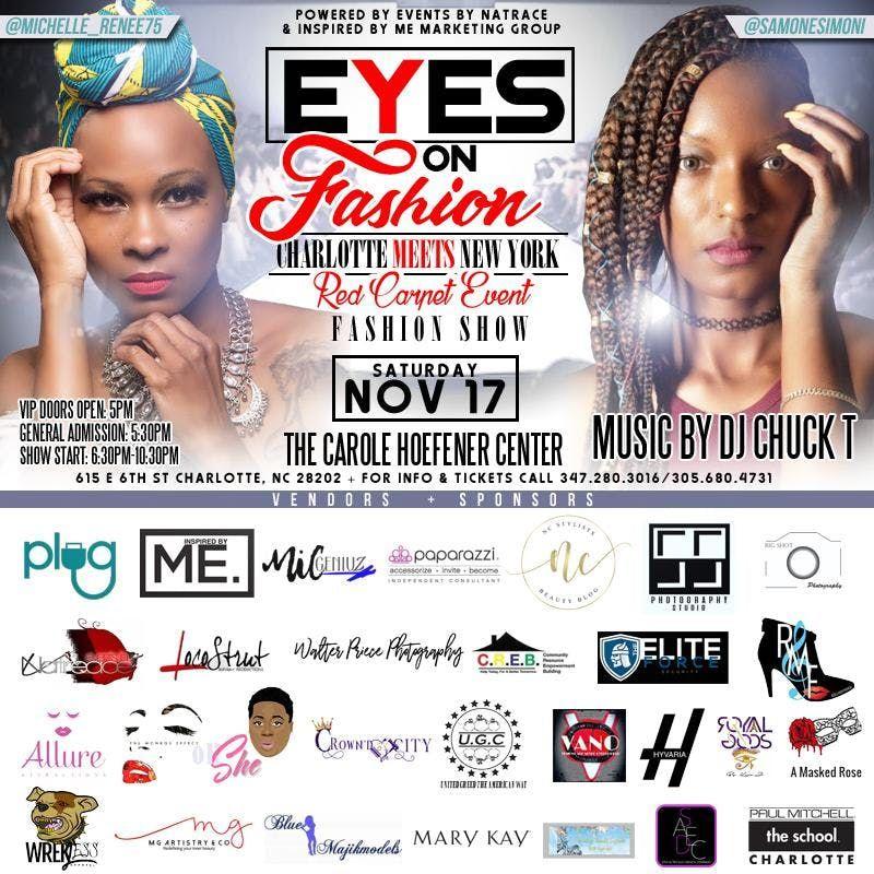 Eyes on Fashion Charlotte meets New York Red Carpet Event Fashion Show