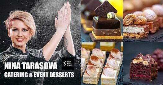 MasterClass Nina Tarasova  Catering & Event Desserts