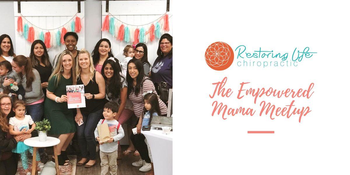 The Empowered Mama Meetup