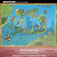 Reflections World Journeys - a Hurricane Harvey relief concert