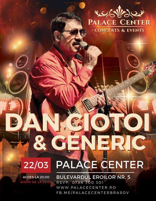Dan Ciotoi i Formaia Generic - 22.03 - Palace Center