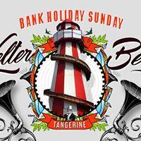 Tangerine Bank Holiday Helter Belter [Sunday 30th April]