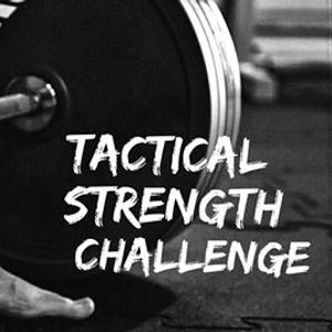 StrongFirsts Tactical Strength Challenge