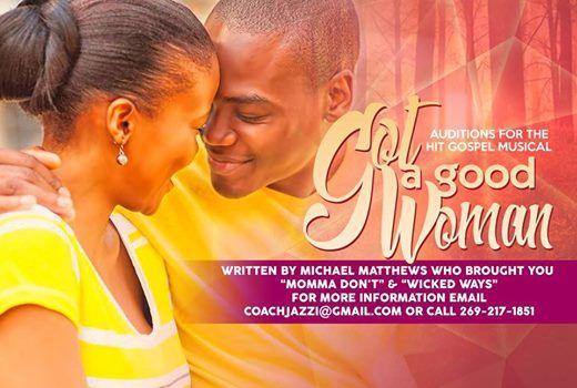 Hit Gospel Musical Got A Good Woman