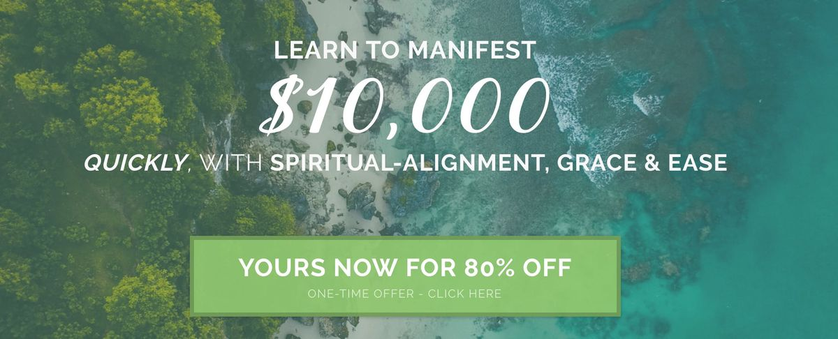 How to Manifest 10000 Quickly with Spiritual Alignment Grace & Ease (Instant Access)