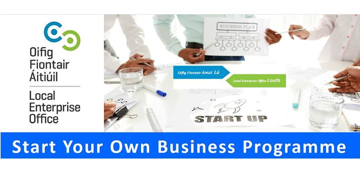 Start Your Own Business Programme - Drogheda - January 2018