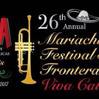 26th Annual Mariachi Festival Sin Fronteras Viva Calexico