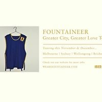 Fountaineer - Greater City Greater Love Tour