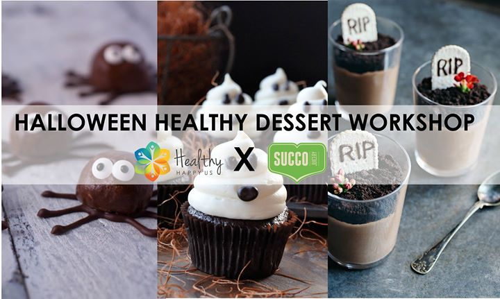 Healthy Dessert Workshop Halloween Edition