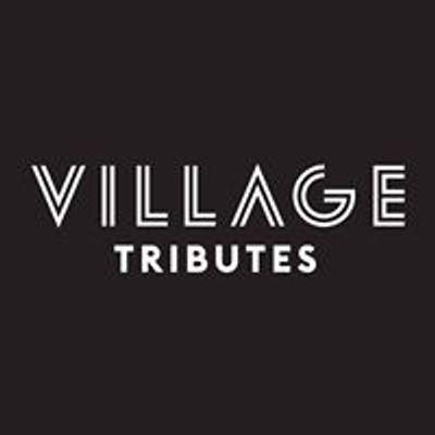 Village Tributes