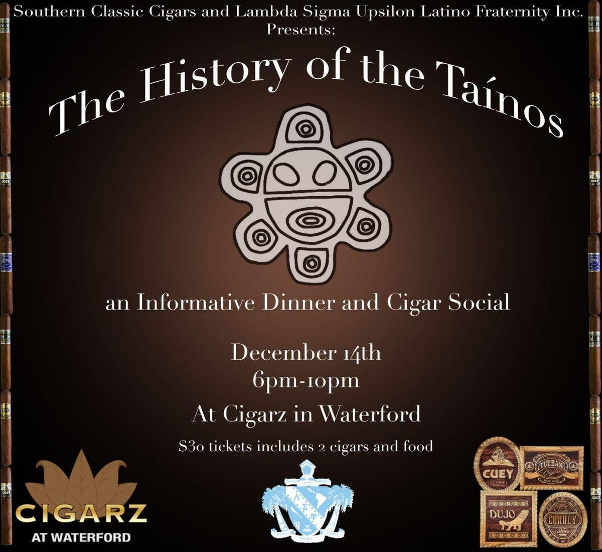 An evening of Taino Culture exploration with Southern Classic Cigars and Lambda Sigma Upsilon Latino Fraternity Inc