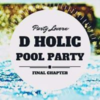 D-Holic Pool Party  [ Final Chapter ]