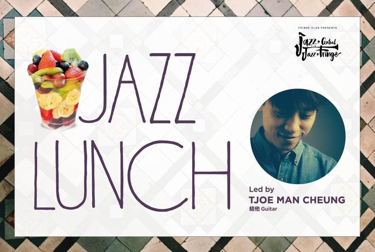 Jazz Lunch Tjoe Man Cheung