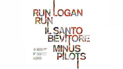 Edition 3 Run Logan Run Il Santo Bevitore Minus Pilots