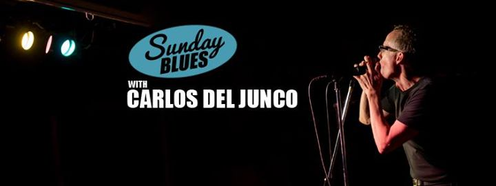Sunday Blues with Carlos del Junco -May 21