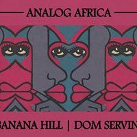 Night Thing Analog Africa  Banana Hill DJs