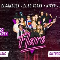 Flare Freshers Warm up  4th September  Why Not  10pm -3am