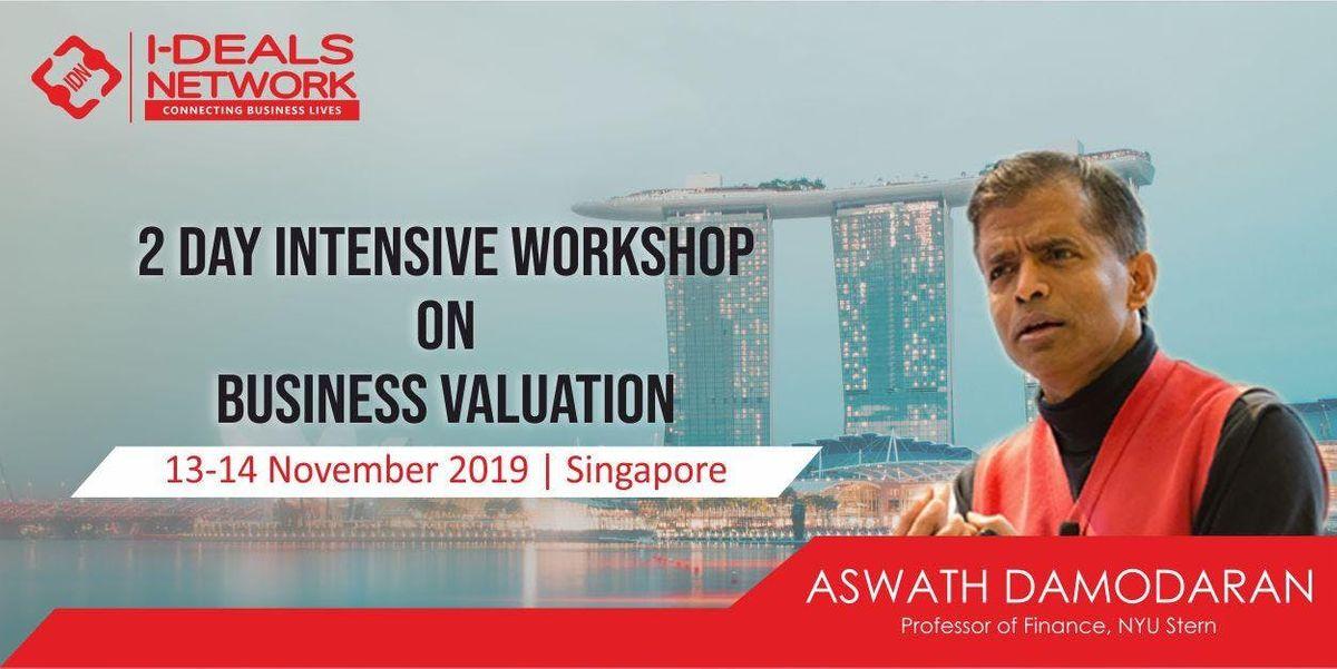Business Valuation with Aswath Damodaran  13th - 14th Nov 2019  Singapore