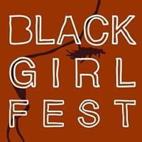 Black Girl Festival