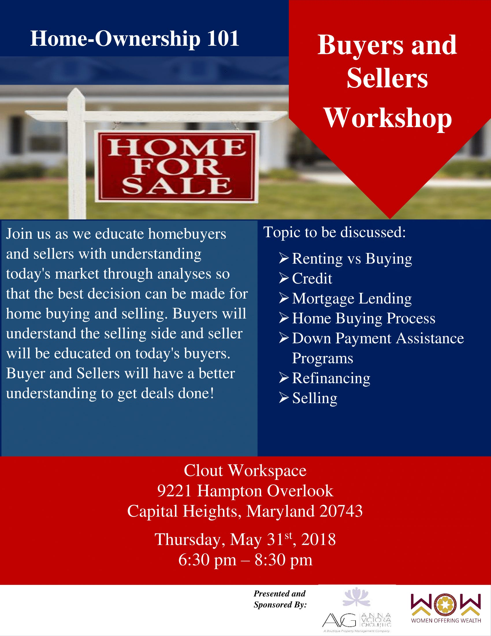 Home-Ownership 101 (Buyers Renters &amp Sellers Workshop)