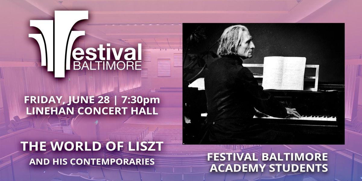 FESTIVAL BALTIMORE Concert 8 THE WORLD OF LISZT