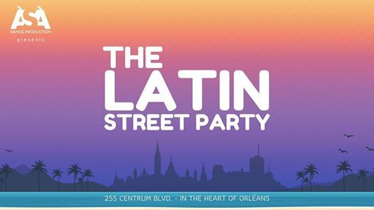 The Latin Street Party