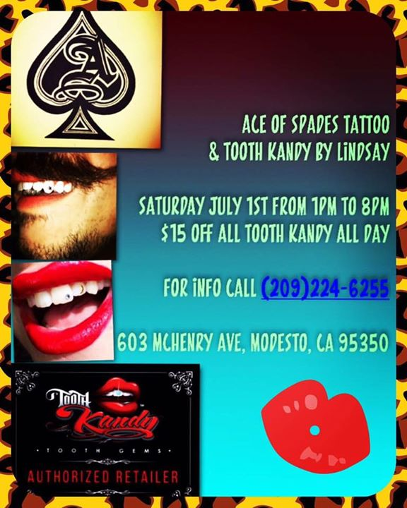 09a51863c Tooth Kandy!!!!! at Ace Of Spades Tattoo, Modesto