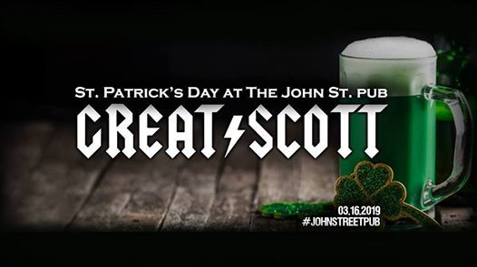 St. Patricks Day featuring Great Scott (ACDC Tribute)