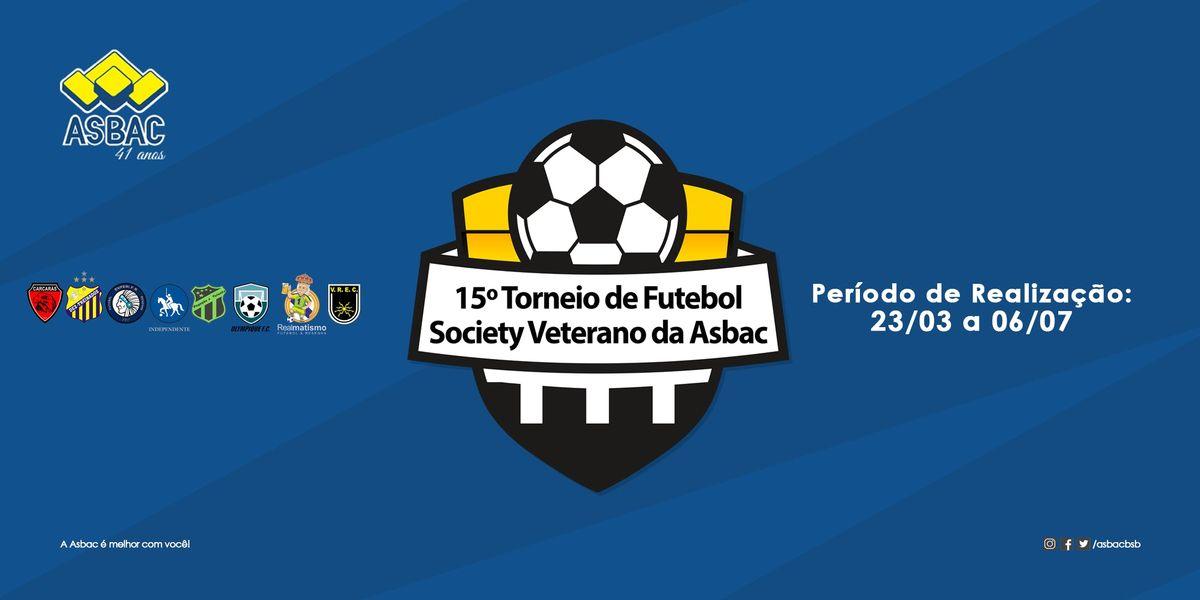 15 Torneio de Futebol Society Veterano da Asbac