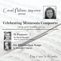 Celebrating Minnesota Composers - Carol Nelson soprano