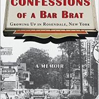Confessions of a bar brat growing up in Rosen by Judith Boggess