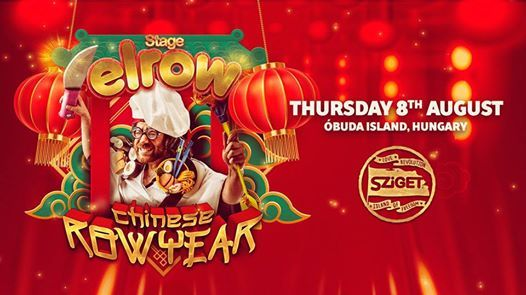 Elrow - Chinese Row Year  Sziget 2019 official event
