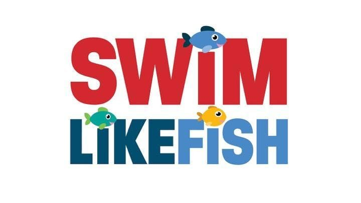 SWIM LIKE FISH LESSONS (WEEK OF MAY 20-23)