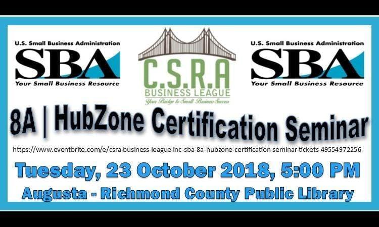 Csra Business League Inc Sba 8a Hubzone Certification Seminar