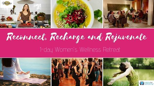 Reconnect Recharge and Rejuvenate - Womens Wellness Retreat