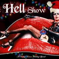 The Jingle Hell Show A Rocky Horror Holiday Spectacular wHOH