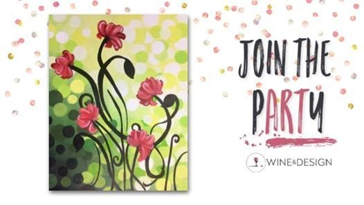 Paint Sip Whimsical Poppies At Wine Design Wake Forest Nc