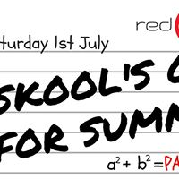 Skools Out For Summer Party in Red Dot Bar