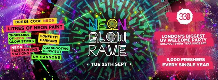The 2018 Freshers Neon Glow Rave
