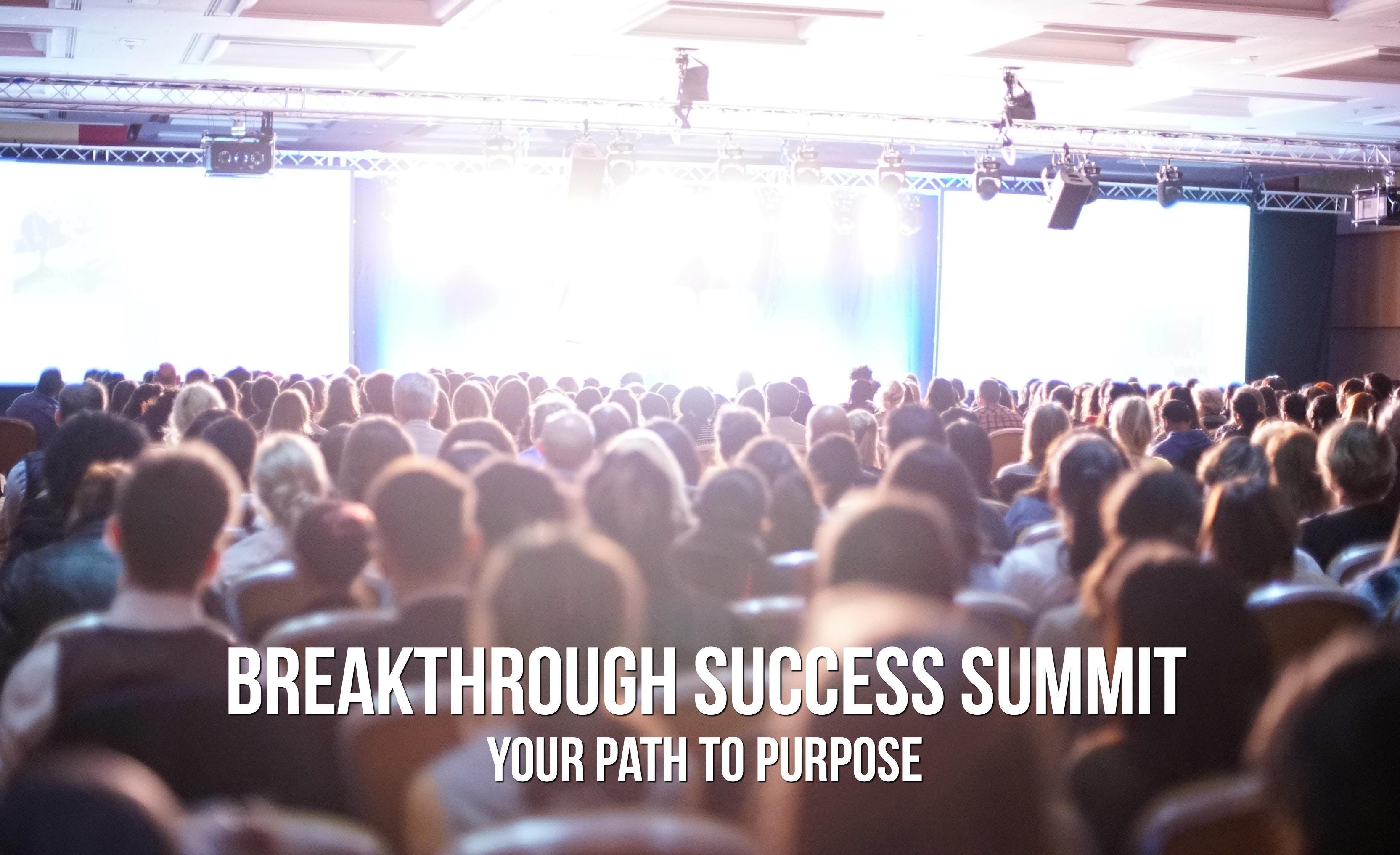 Breakthrough Success Summit - 14th 15th July 2018