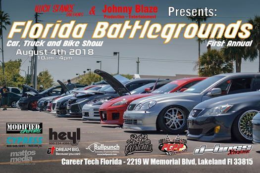 Florida Battlegrounds Car Truck And Bike Show At Career Tech - Lakeland florida car show 2018
