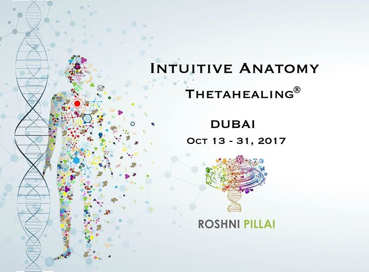 Thetahealing Intuitive Anatomy Know Your Body Work It At Dubai