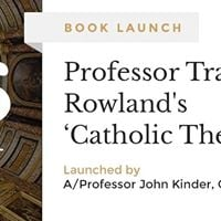 Speakers Forum Prof. Tracey Rowland Book Launch