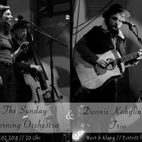 LIVE The Sunday Morning Orchestra &amp Dennis Kobylinski (Trio)