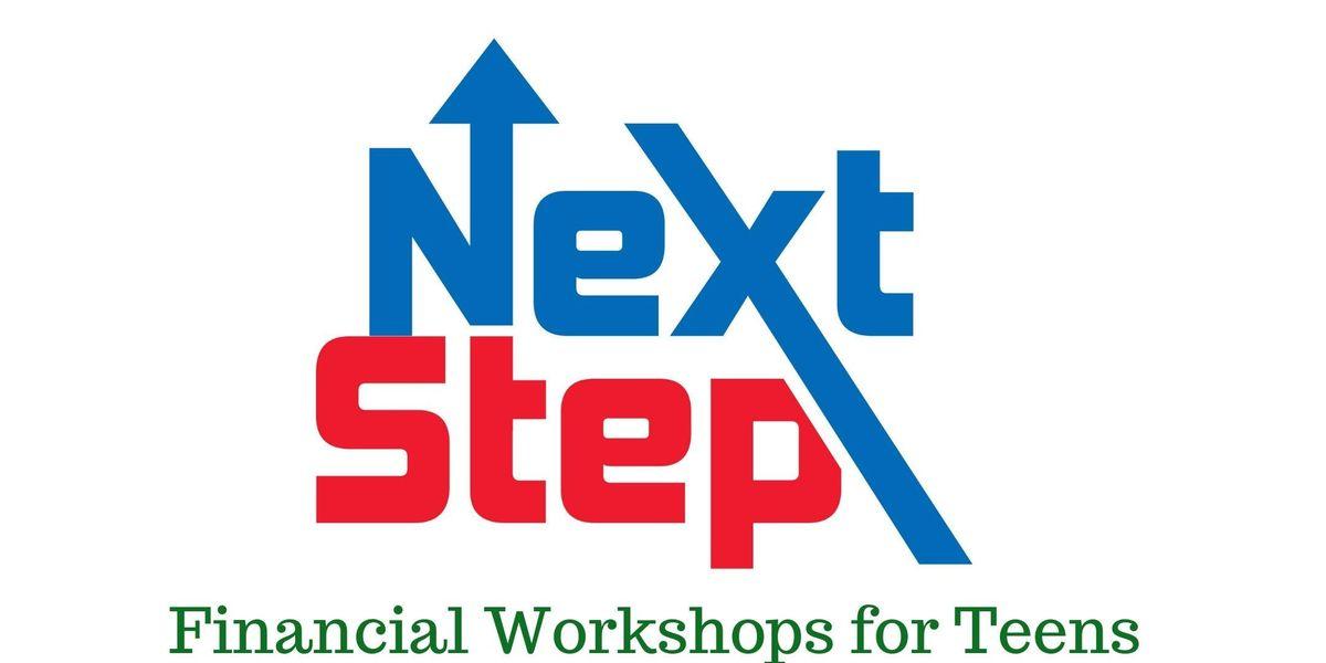 Next Step Financial Workshops for Teens