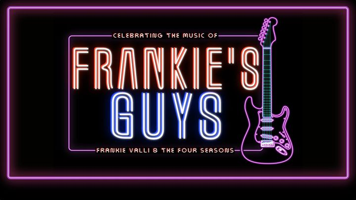 Frankies Guys - One Night Only