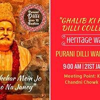 Heritage Walk Ghalib Ki Haveli Se Dilli College Tak