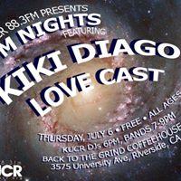 FM Nights - Kiki Diago and Love Cast - KUCR 88.3FM